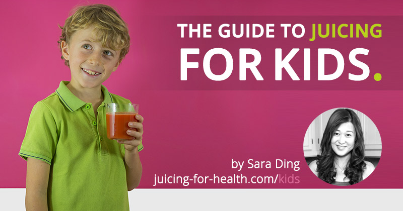 guide to juicing for kids