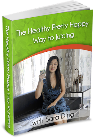 eBook 1: The Healthy Pretty Happy Way to Juicing