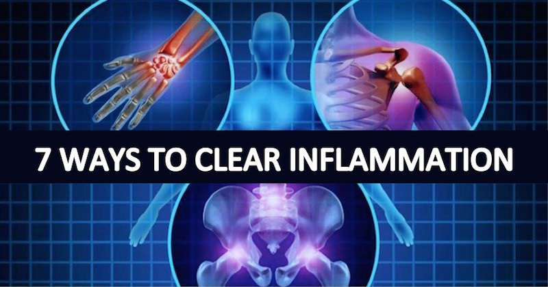 7 ways to clear inflammation from your body