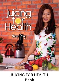 Get the Juicing for Health Book, by Sara Ding