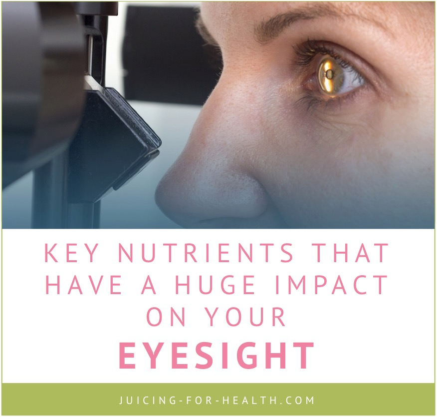 key nutrients to improve eyesight