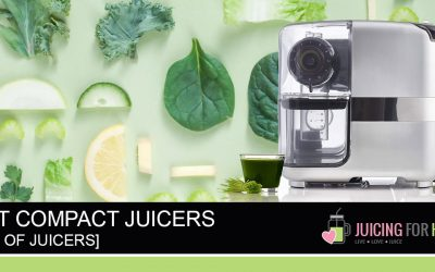 Best Compact Juicers [2019-2020 Edition]